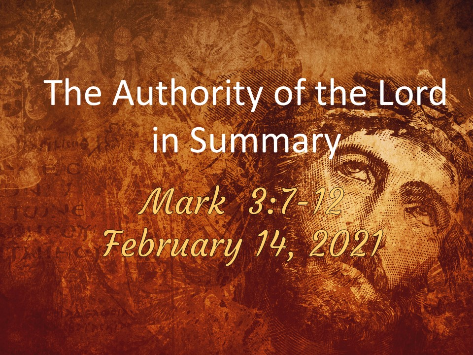 The Authority of the Lord in Summary