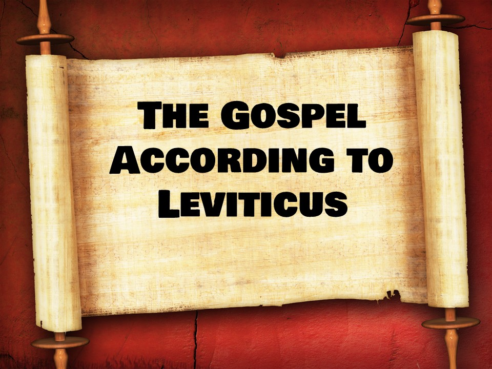 The Gospel According to Leviticus The Meal Offering