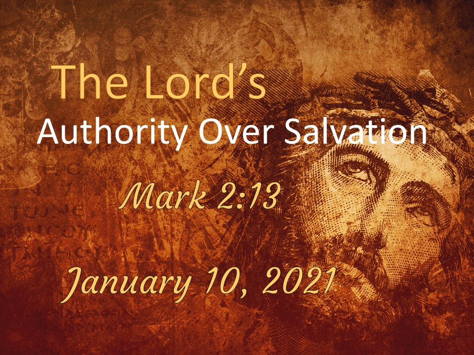 The Lord's Authority Over Salvation