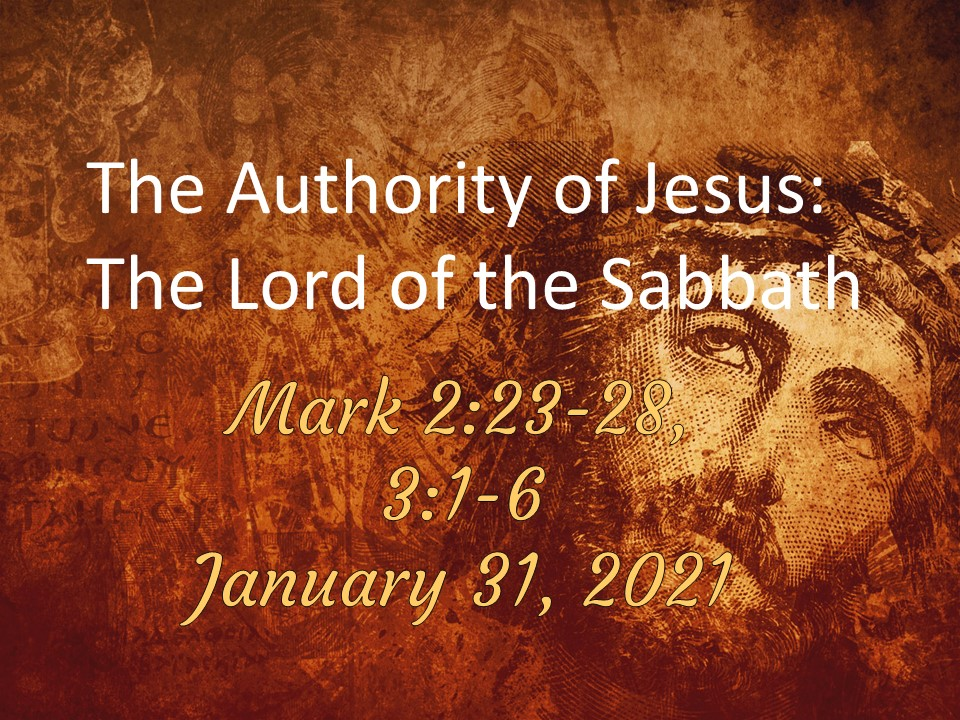 The Authority of Jesus: The Lord of the Sabbath