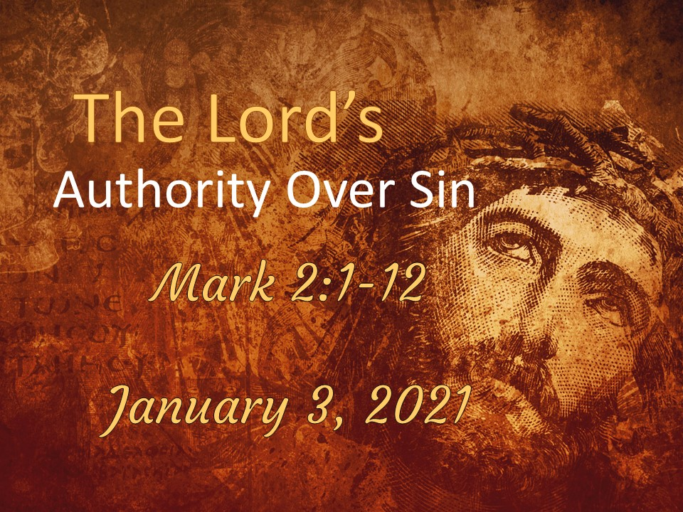 The Lord's Authority Over Sin