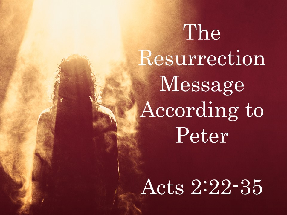 The Resurrection Message According to Peter