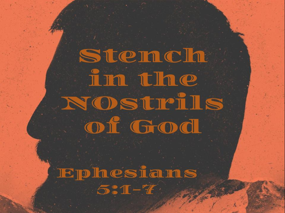 Stench in the Nostrils of God